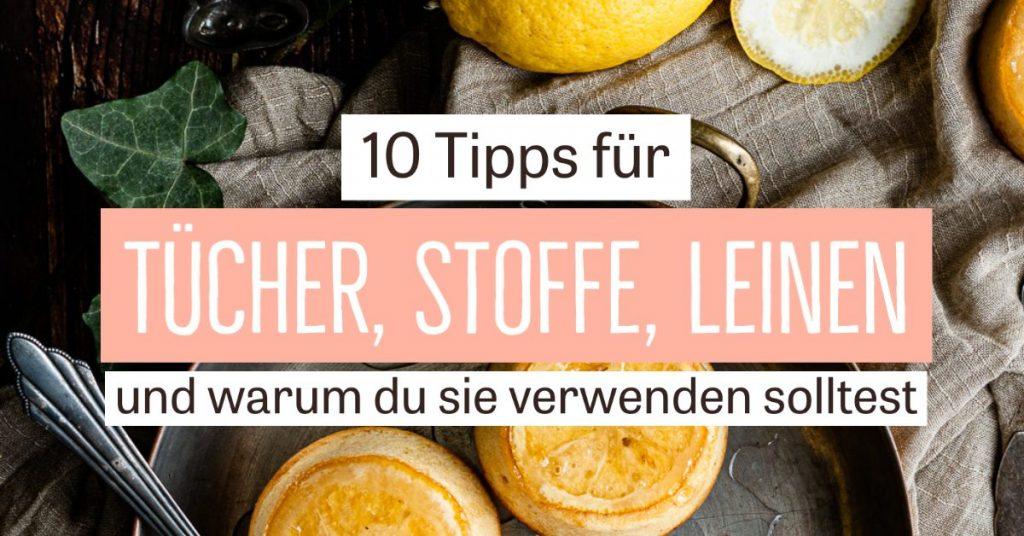 10 Tipps für Tücher in der Food Fotografie & warum du sie verwenden solltest