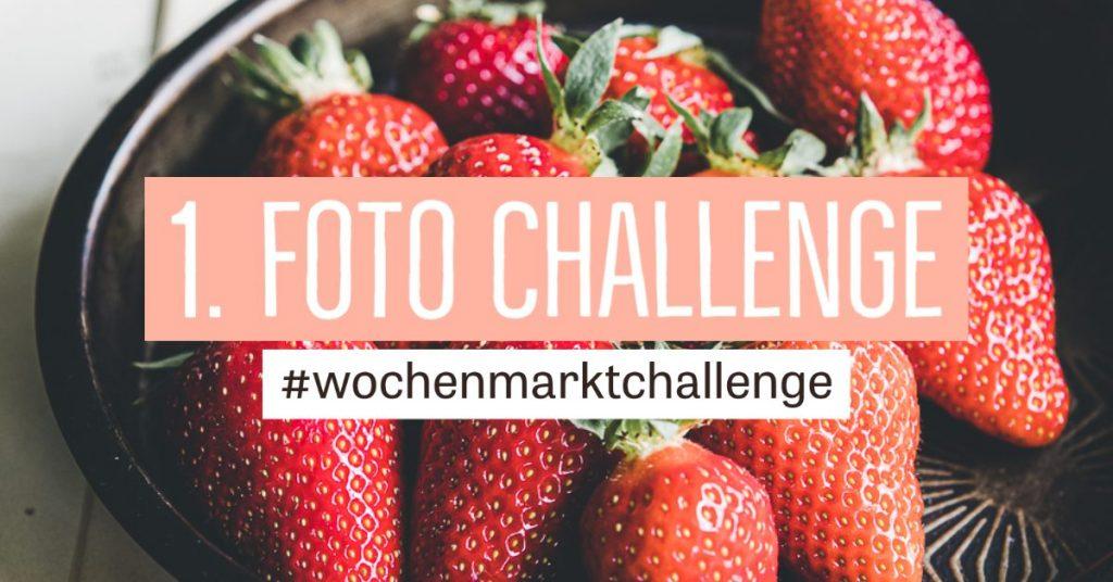 Wochenmarkt Foto Challenge